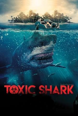 Tubarão Toxico Torrent, Download, movie, filme, poster