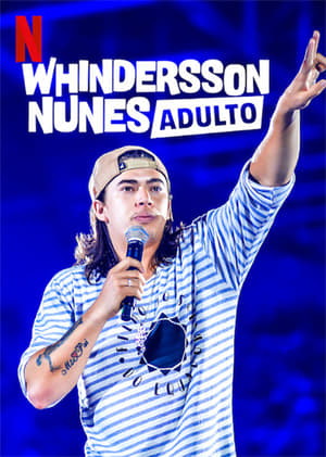 Whindersson Nunes: Adulto Torrent (WEB-DL) 720p e 1080p Nacional – Mega – Google Drive – Download