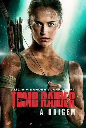Tomb Raider – A Origem Torrent (2018) Dual Áudio / Dublado 5.1 BluRay 720p | 1080p | 4K – Download