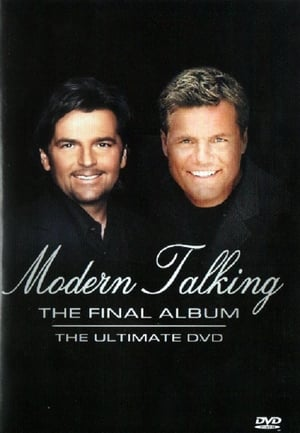 Modern Talking - The Final Album. The Ultimate DVD