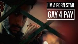 I'm a Porn Star: Gay 4 Pay