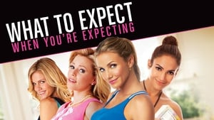 What to Expect When You're Expecting – Τι να Περιμένεις Όταν Είσαι Έγκυος