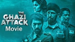The Ghazi Attack 2017