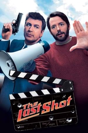 The Last Shot – Ultima secvență (2004)
