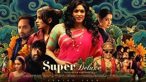 Super Deluxe (2019) Tamil Full Movie Watch Online Free