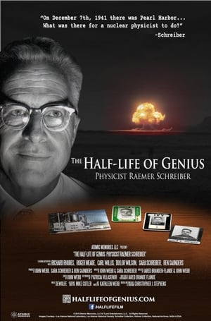 The Half-Life of Genius Physicist Raemer Schreiber (2017)