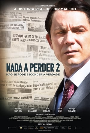 Nada a Perder 2 Torrent, Download, movie, filme, poster