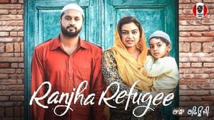 Ranjha Refugee 2018 Download And Watch Full Movie HD