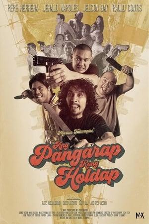 Image Ang Pangarap Kong Holdap