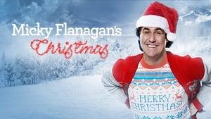 Micky Flanagan's Christmas (2018)