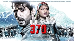 Mudda 370 J&K HINDI MOVIE