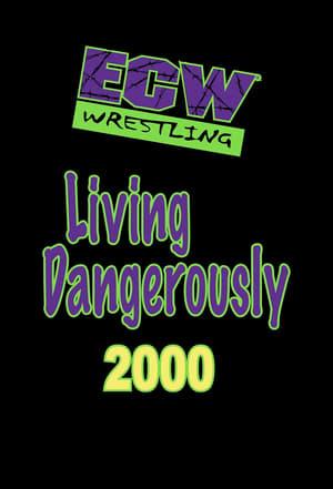 ECW Living Dangerously 2000