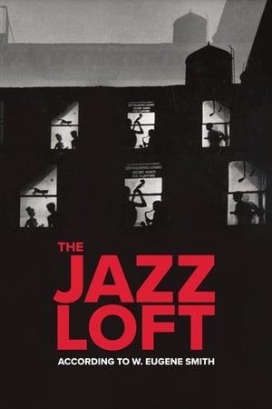 Image The Jazz Loft According to W. Eugene Smith