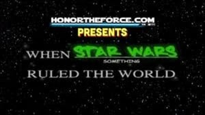 When Star Wars Ruled the World Images Gallery