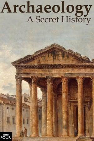 Archaeology: A Secret History