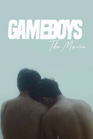Gameboys: The Movie (2021)