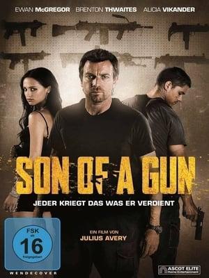 Son of a Gun - Jeder kriegt das was er verdient