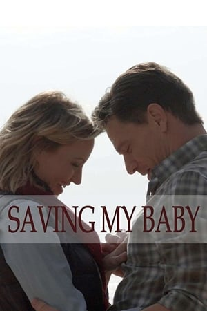 Saving My Baby (2018)