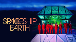 Spaceship Earth 2020 Watch Online Full Movie Free