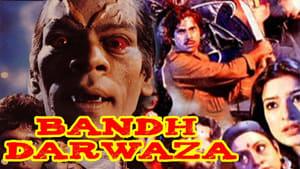Hindi movie from 1990: Bandh Darwaza