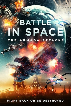 Battle in Space: The Armada Attacks              2020 Full Movie