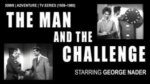 مسلسل The Man and the Challenge 1959