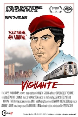 Vigilante: The Incredible True Story Of Curtis Sliwa & The Guardian Angels (2018)