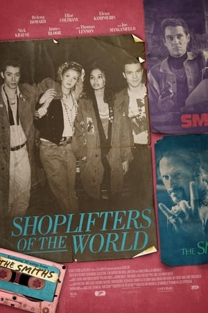 Shoplifters of the World-Azwaad Movie Database