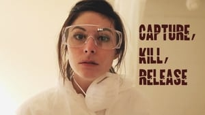 Capture Kill Release (2016)
