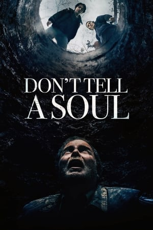 Dont Tell a Soul              2020 Full Movie