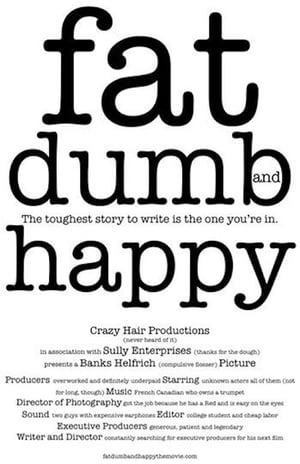 Fat, Dumb and Happy Trailer
