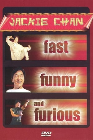 Jackie Chan: Fast, Funny and Furious (2002)