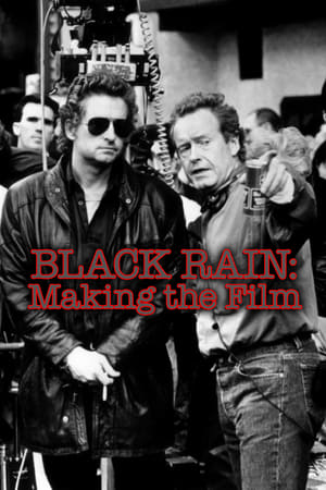 Black Rain: Making The Film