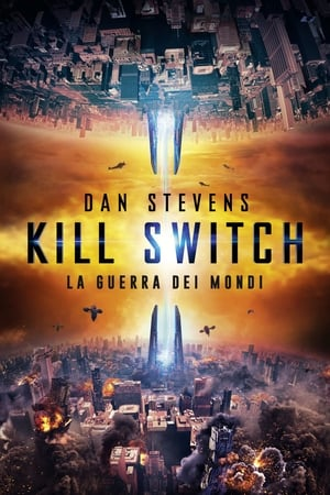 Kill Switch – La guerra dei mondi