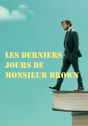 Image Les Derniers Jours de Monsieur Brown