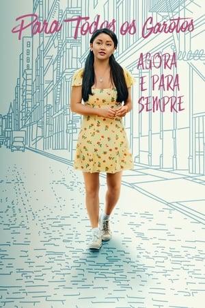 Para Todos os Garotos: Agora e Para Sempre - Poster