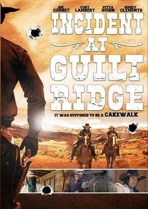 Incident at Guilt Ridge