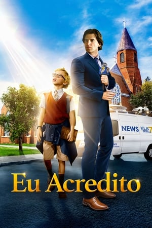 Eu Acredito Torrent (WEB-DL) 720p e 1080p Dual Áudio – Download