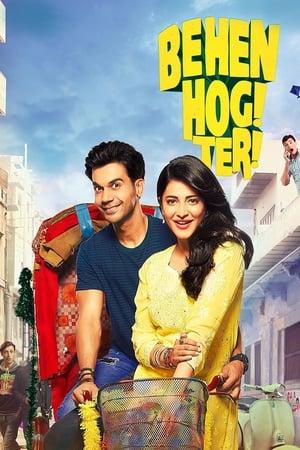 Behen Hogi Teri (2017) Hindi HDRip – 720P | 1080P – x264 – 1 GB | 2.1 GB ESub – Download & Watch Online | GDrive