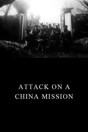 Attack on a China Mission (1900)