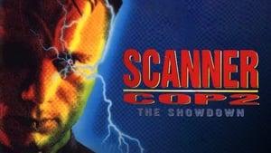 Scanner Cop 2: The Showdown (1995)