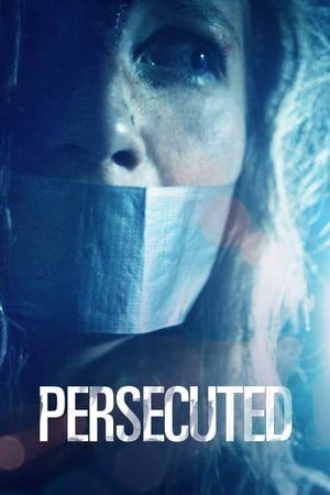 Watch Persecuted Full Movie