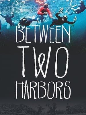Between Two Harbors