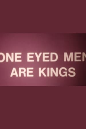 Watch One-Eyed Men Are Kings Full Movie