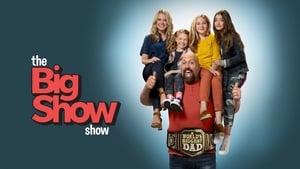 مسلسل The Big Show Show مترجم اون لاين