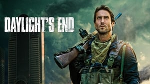 Daylight's End [2016]