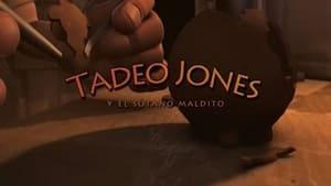 Tadeo Jones y el sótano maldito (2007)
