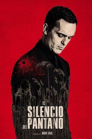 Film Le silence du marais  (El Silencio del Pantano) streaming VF gratuit complet