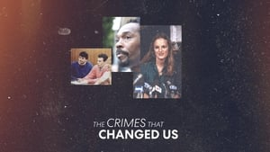 The Crimes that Changed Us: 1×2
