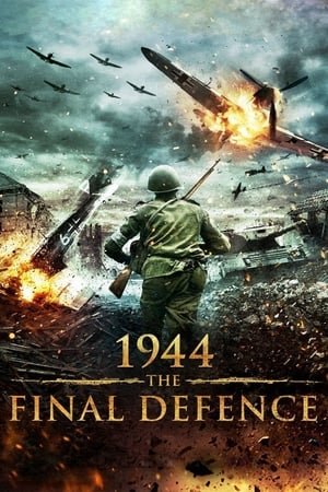 1944: The Final Defence (2007)